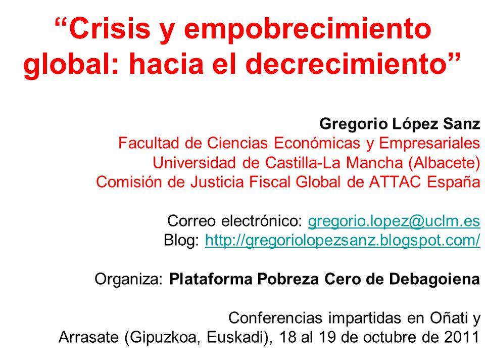 Crisis y empobrecimiento global: hacia el decrecimiento