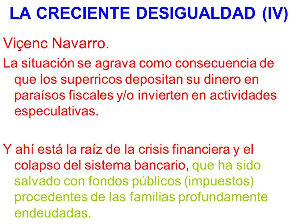 LA CRECIENTE DESIGUALDAD (IV)