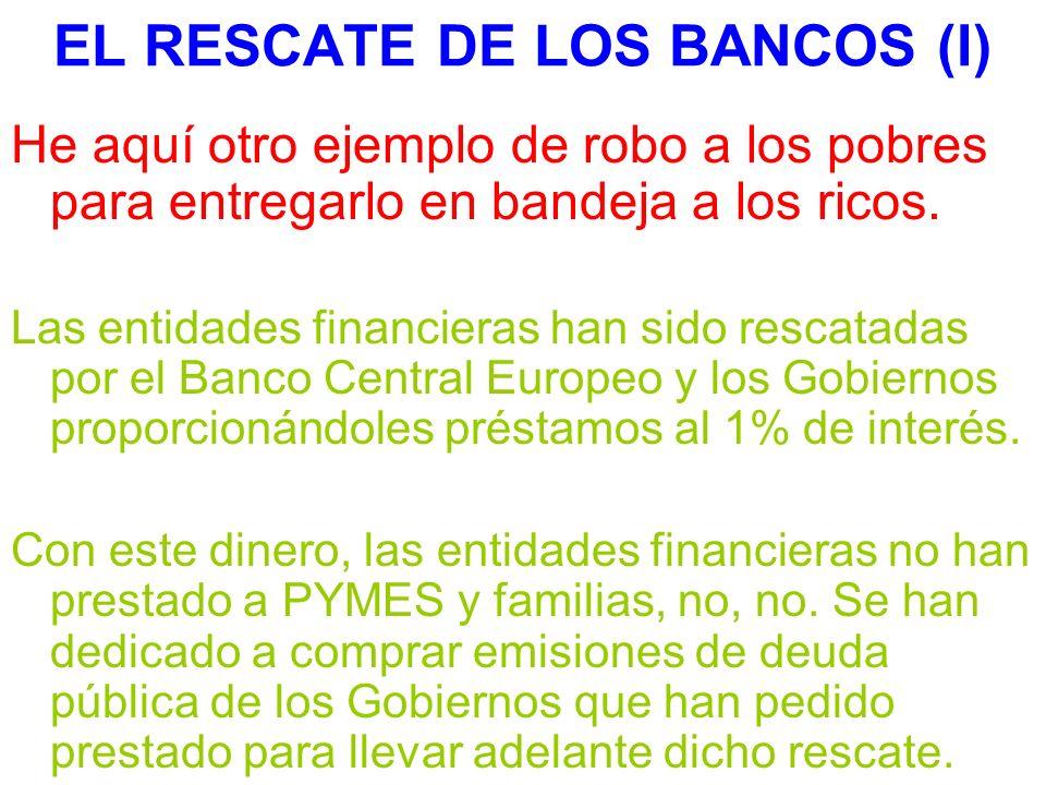 EL RESCATE DE LOS BANCOS (I)