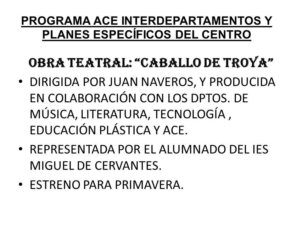 PROGRAMA ACE INTERDEPARTAMENTOS Y PLANES ESPECÍFICOS DEL CENTRO