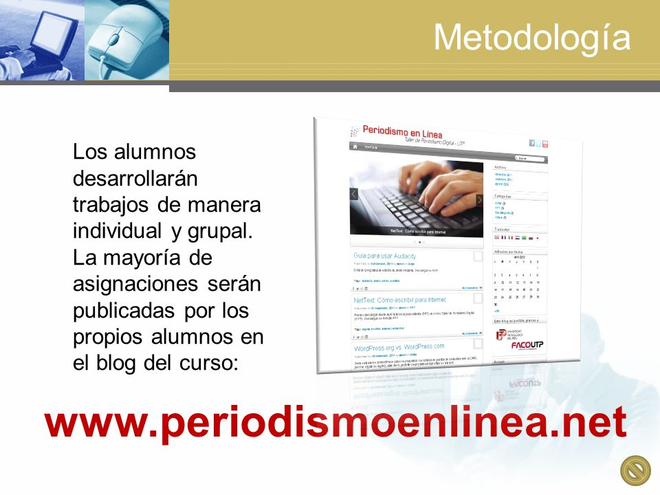 www.periodismoenlinea.net Metodología