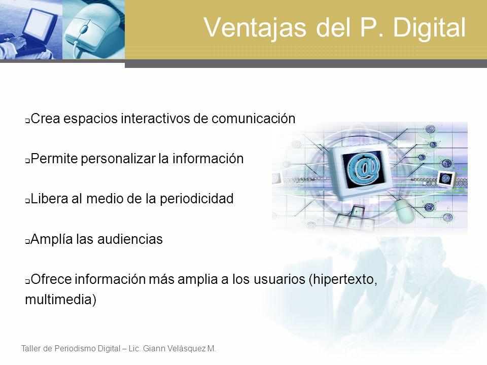 Ventajas del P. Digital Crea espacios interactivos de comunicación
