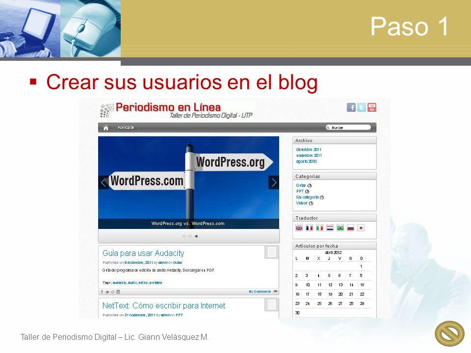 Paso 1 Crear sus usuarios en el blog