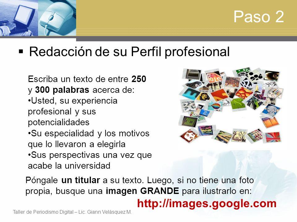 Paso 2 Redacción de su Perfil profesional http://images.google.com