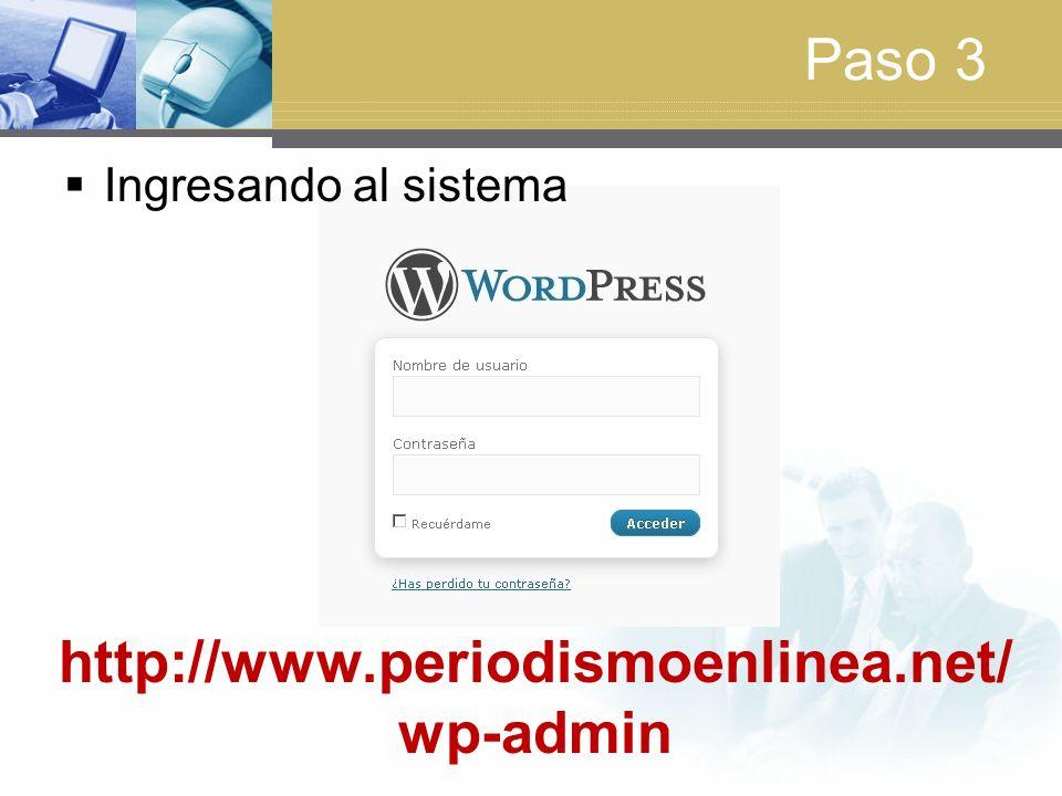 Paso 3 Ingresando al sistema http://www.periodismoenlinea.net/wp-admin