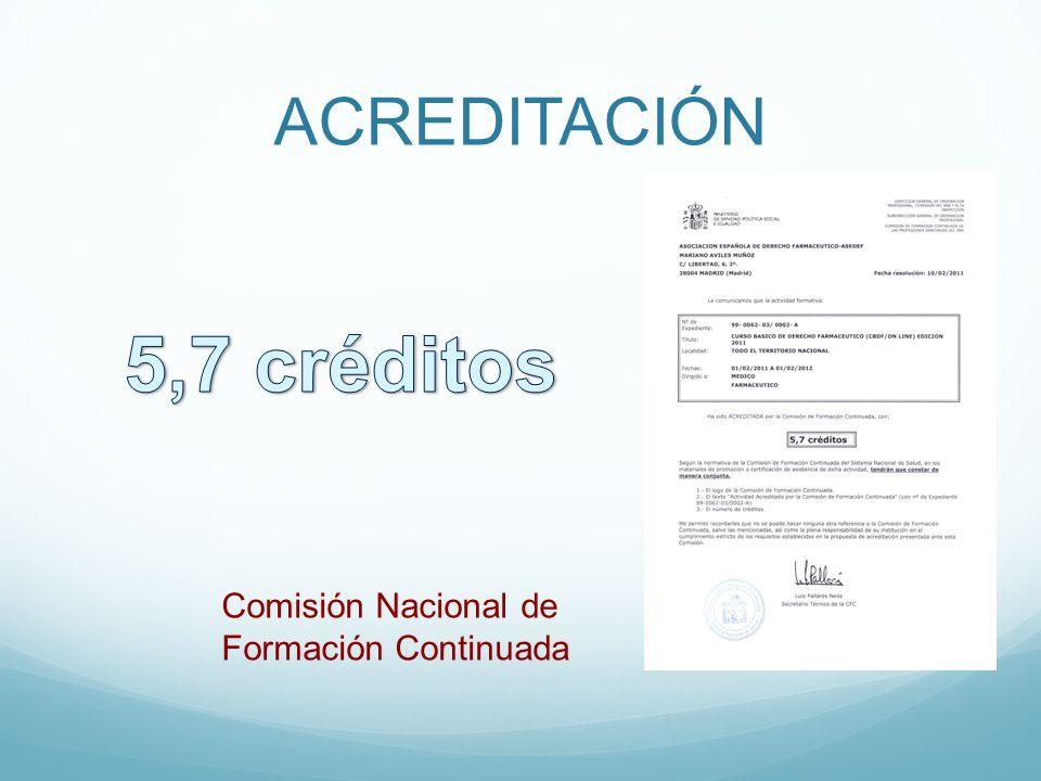 ACREDITACIÓN 5,7 créditos Comisión Nacional de Formación Continuada