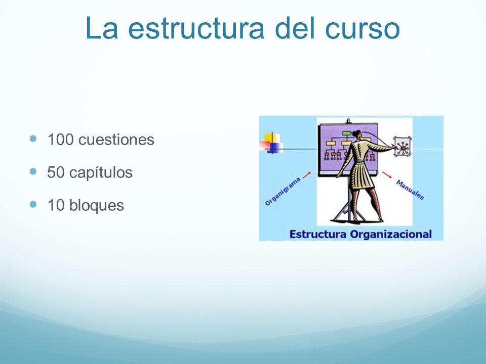 La estructura del curso