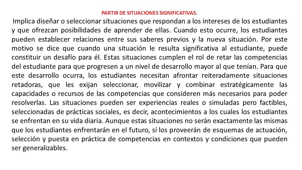 PARTIR DE SITUACIONES SIGNIFICATIVAS.
