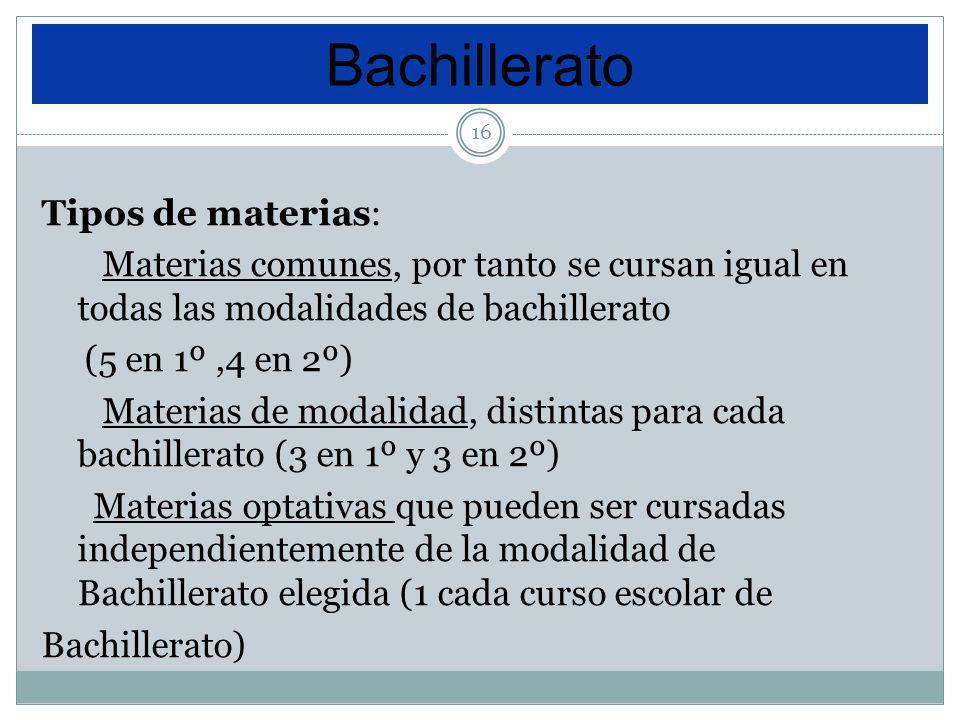 Bachillerato Tipos de materias: