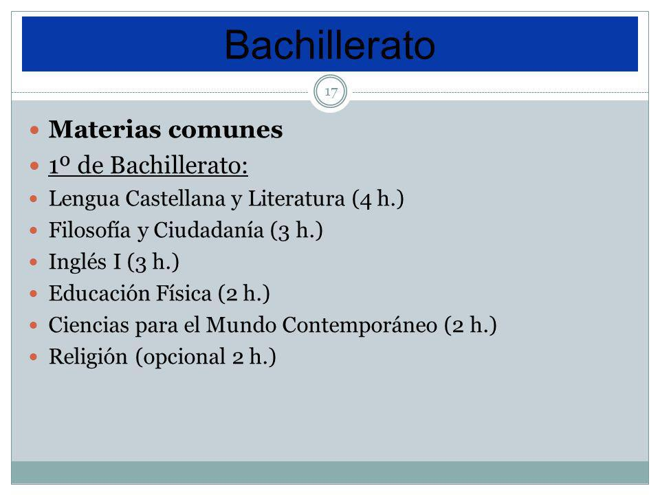 Bachillerato Materias comunes 1º de Bachillerato: