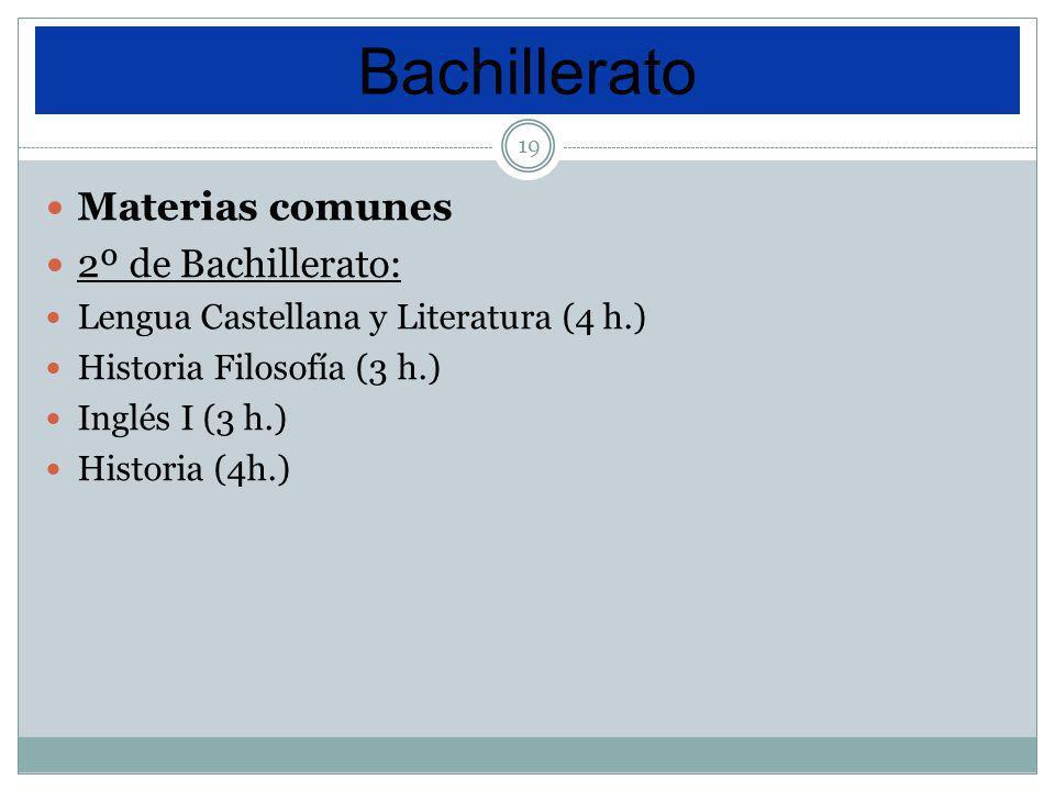 Bachillerato Materias comunes 2º de Bachillerato: