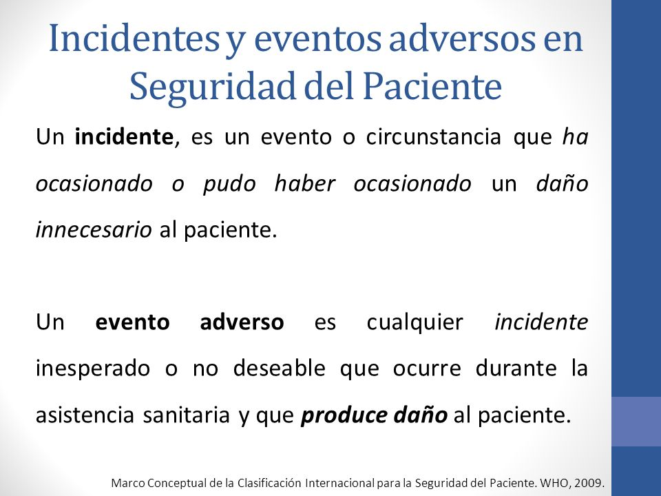 Incidentes y eventos adversos en Seguridad del Paciente