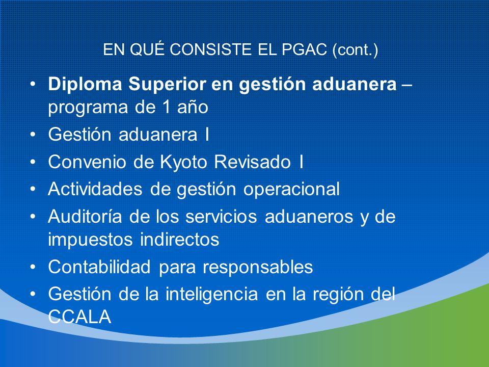 EN QUÉ CONSISTE EL PGAC (cont.)