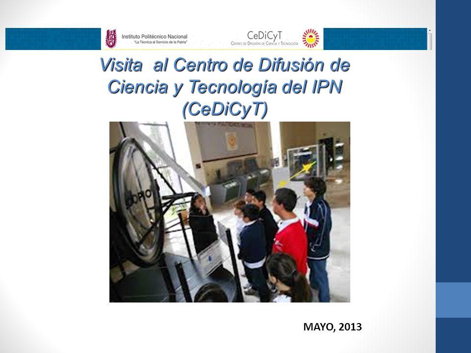 Visita al Centro de Difusión de Ciencia y Tecnología del IPN