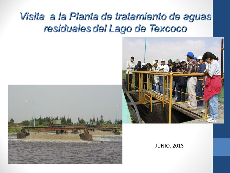 Visita a la Planta de tratamiento de aguas residuales del Lago de Texcoco