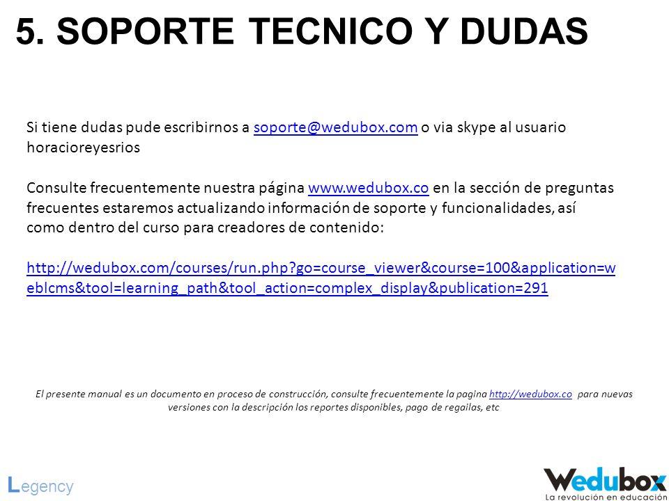 5. SOPORTE TECNICO Y DUDAS