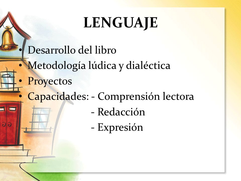LENGUAJE Desarrollo del libro Metodología lúdica y dialéctica