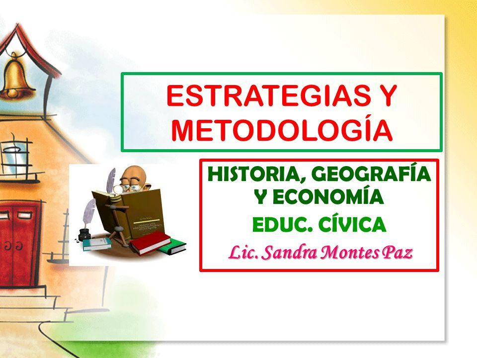 ESTRATEGIAS Y METODOLOGÍA
