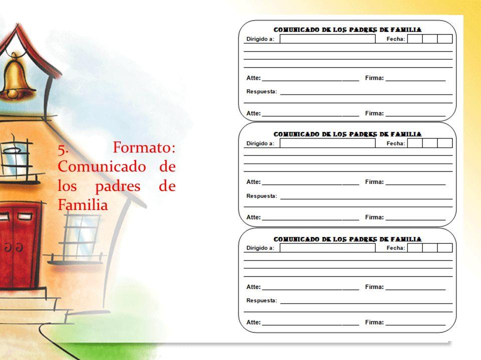 5. Formato: Comunicado de los padres de Familia