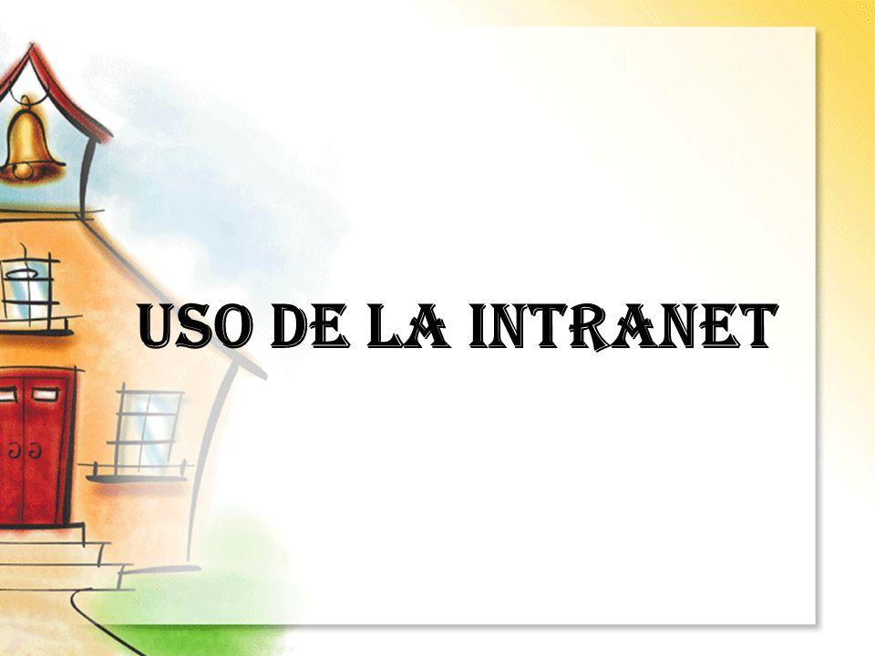 USO DE LA INTRANET