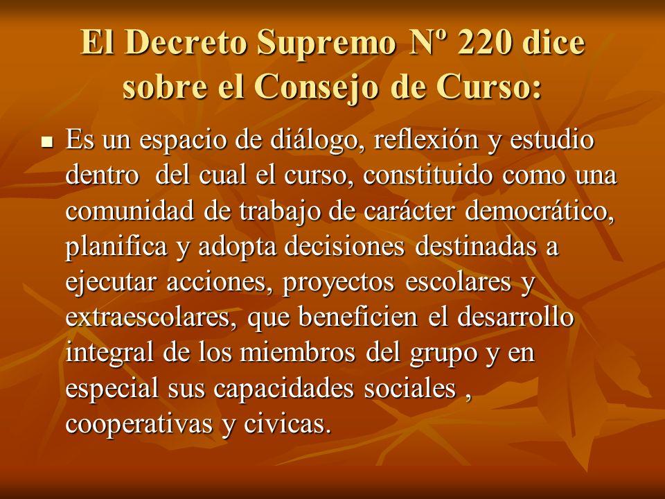 El Decreto Supremo Nº 220 dice sobre el Consejo de Curso: