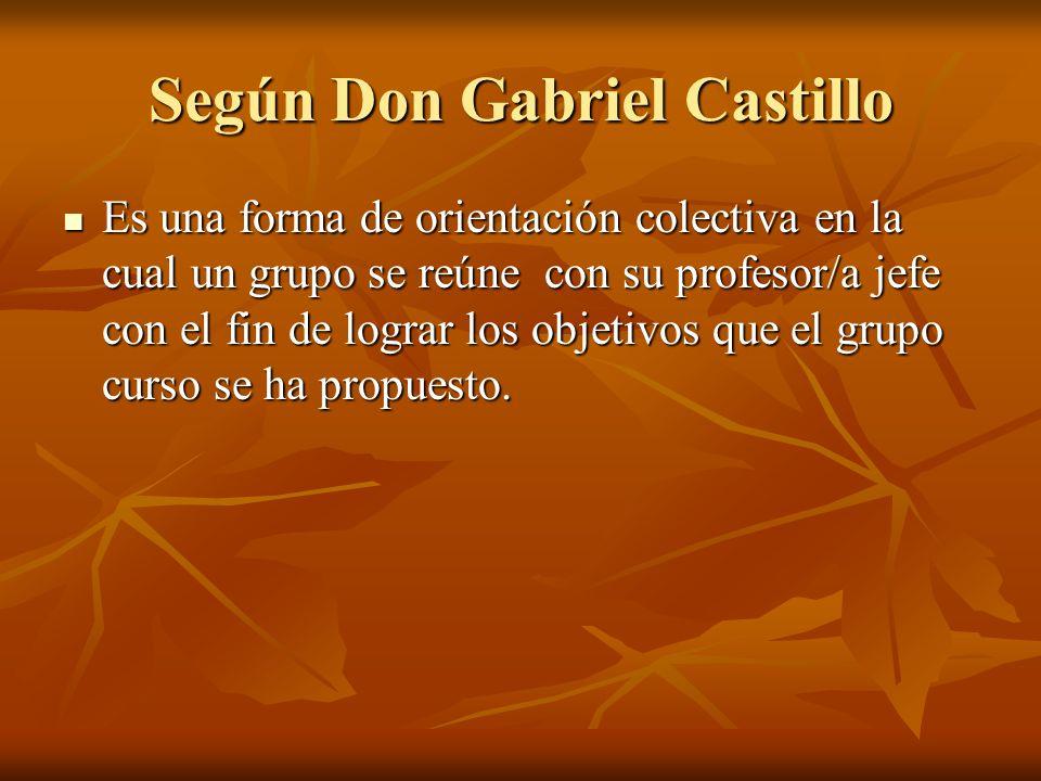 Según Don Gabriel Castillo