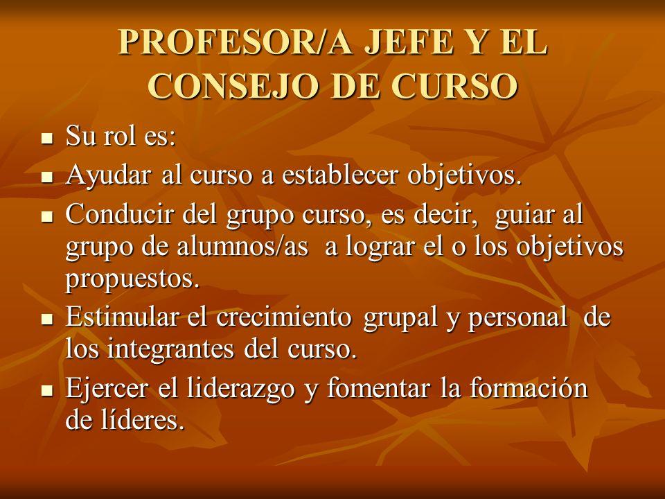 PROFESOR/A JEFE Y EL CONSEJO DE CURSO