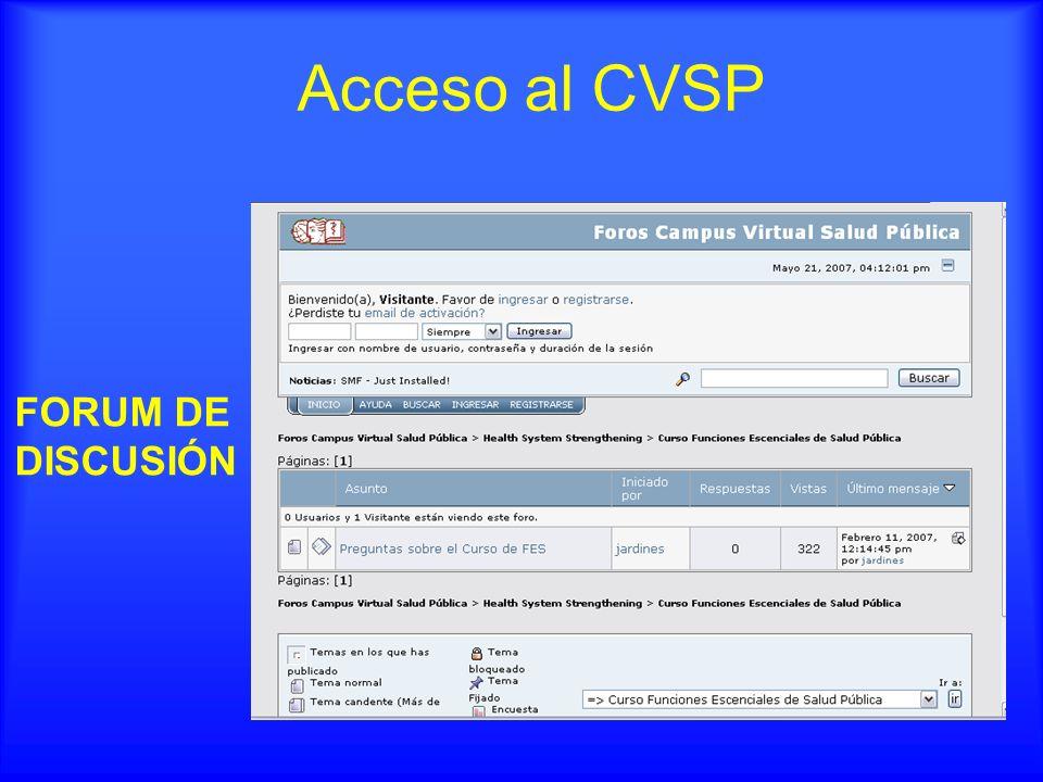 Acceso al CVSP FORUM DE DISCUSIÓN