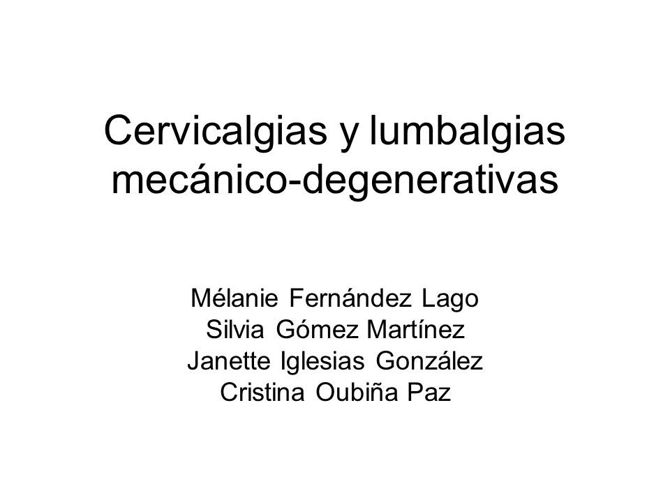 Cervicalgias y lumbalgias mecánico-degenerativas