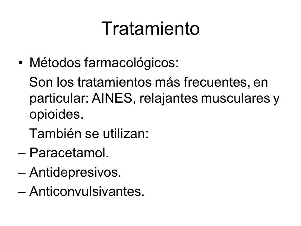 Tratamiento Métodos farmacológicos: