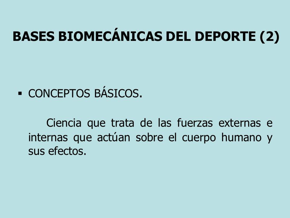 BASES BIOMECÁNICAS DEL DEPORTE (2)