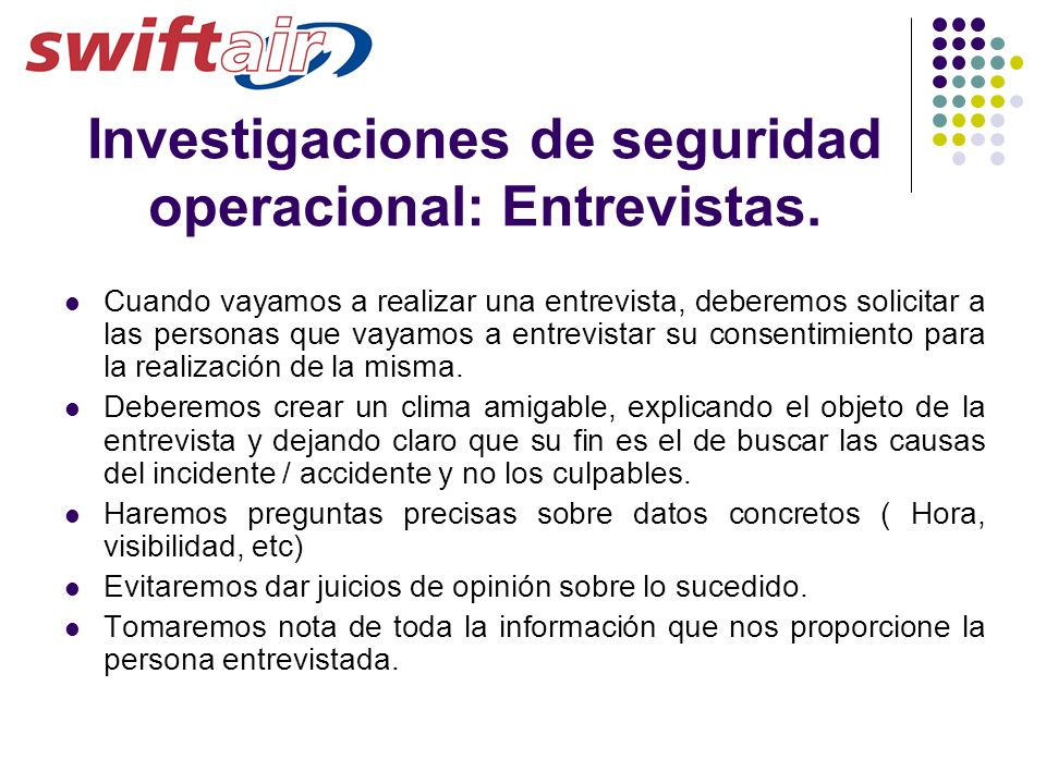 Investigaciones de seguridad operacional: Entrevistas.