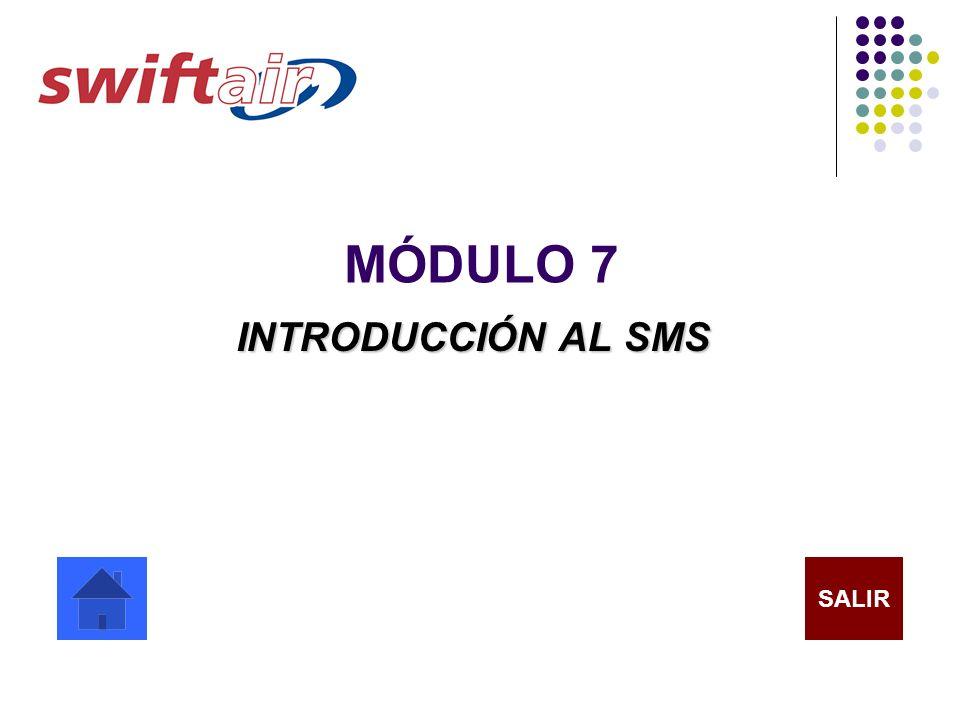MÓDULO 7 INTRODUCCIÓN AL SMS SALIR