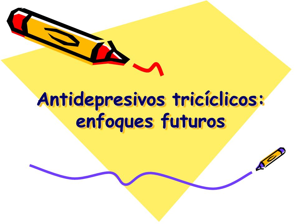 Antidepresivos tricíclicos: enfoques futuros