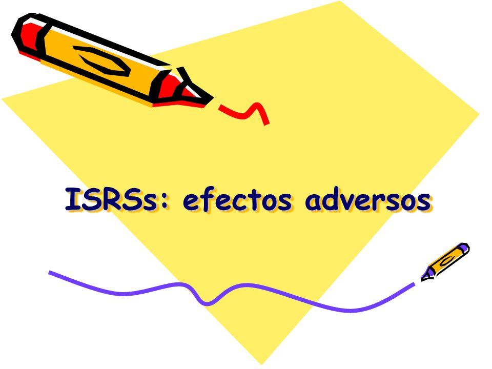 ISRSs: efectos adversos