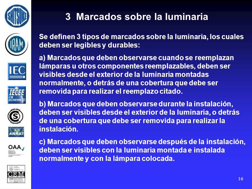 3 Marcados sobre la luminaria