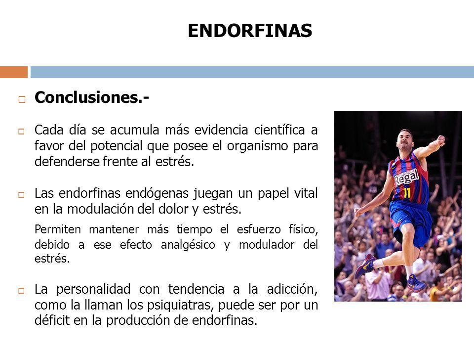 Conclusiones.- ENDORFINAS