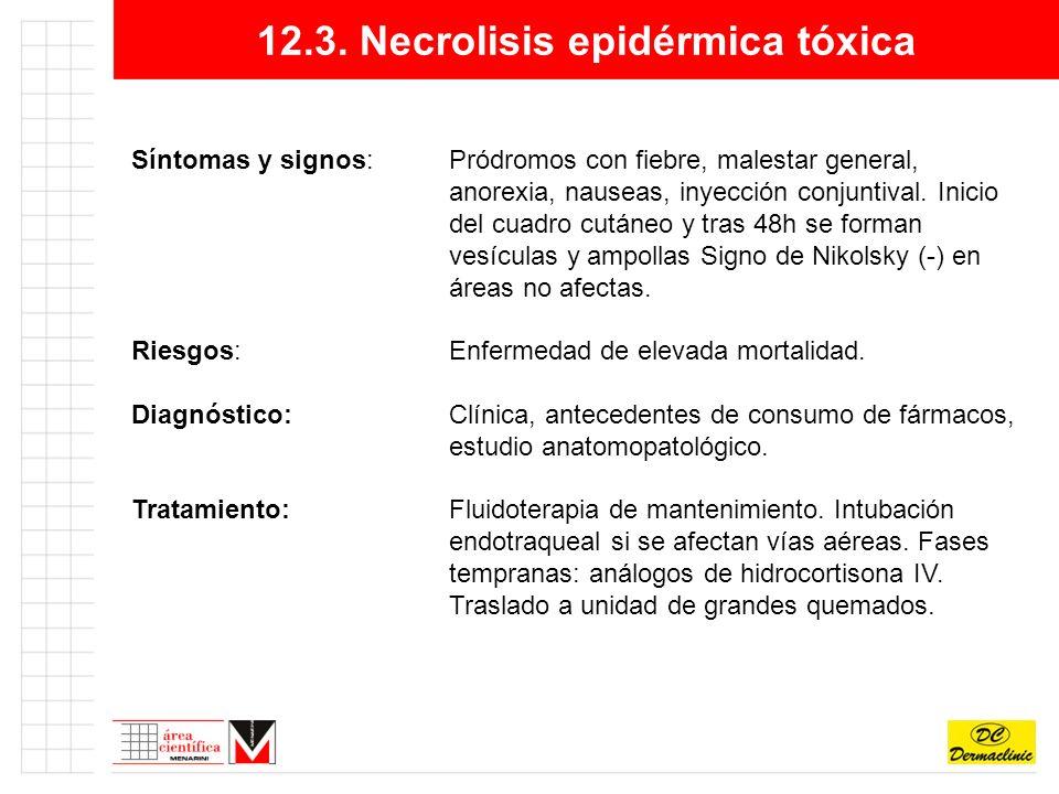 12.3. Necrolisis epidérmica tóxica