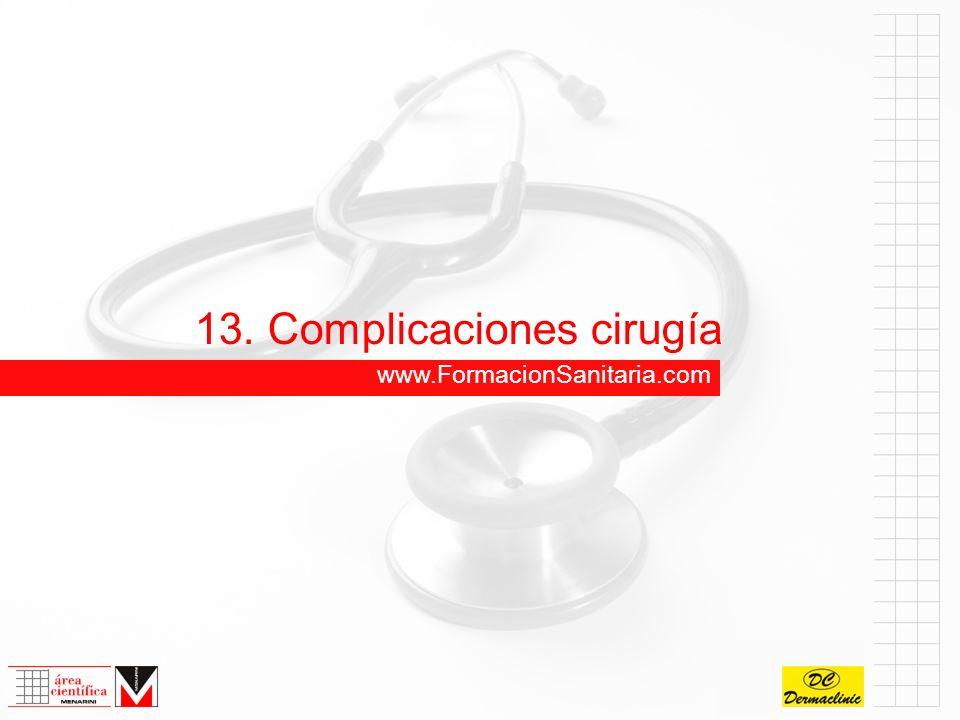 13. Complicaciones cirugía
