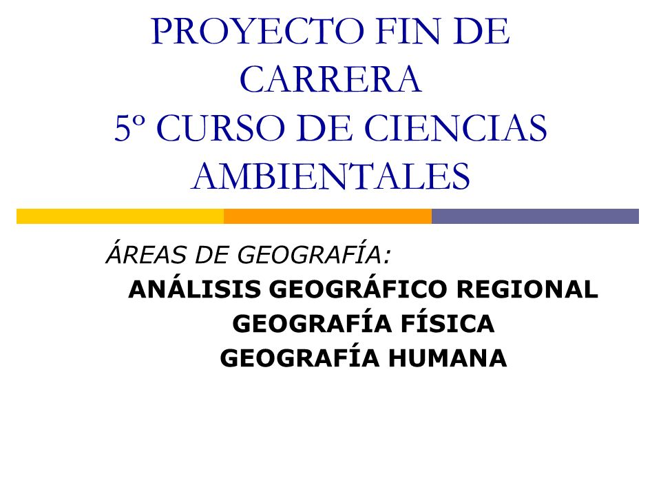 PROYECTO FIN DE CARRERA 5º CURSO DE CIENCIAS AMBIENTALES
