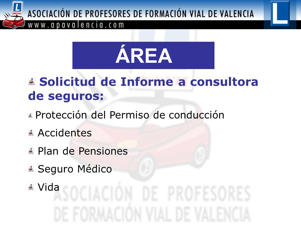 ÁREA SOCIAL Solicitud de Informe a consultora de seguros: Accidentes