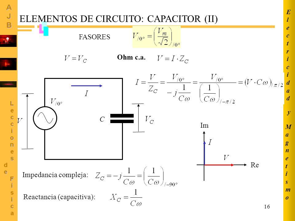 ELEMENTOS DE CIRCUITO: CAPACITOR (II)