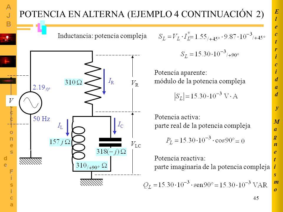 POTENCIA EN ALTERNA (EJEMPLO 4 CONTINUACIÓN 2)