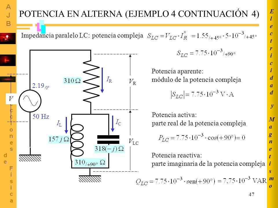 POTENCIA EN ALTERNA (EJEMPLO 4 CONTINUACIÓN 4)