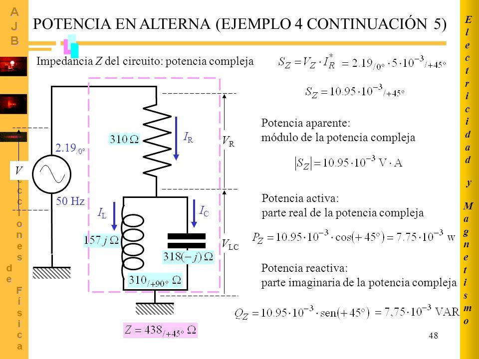 POTENCIA EN ALTERNA (EJEMPLO 4 CONTINUACIÓN 5)