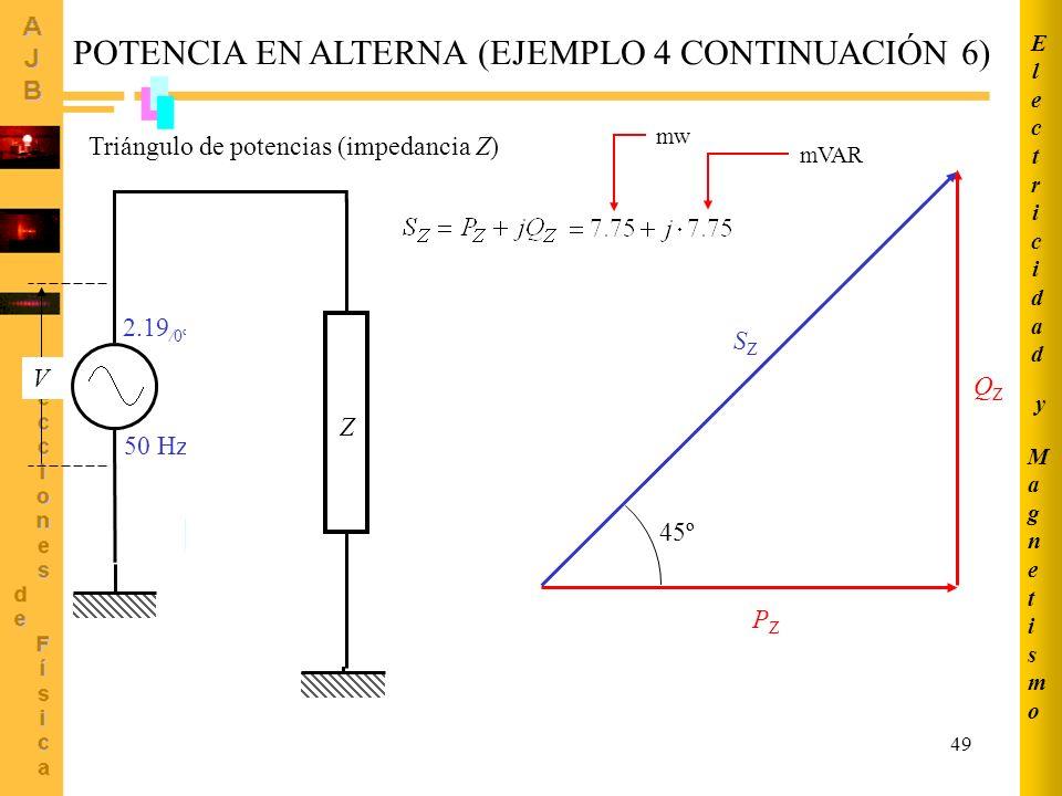 POTENCIA EN ALTERNA (EJEMPLO 4 CONTINUACIÓN 6)