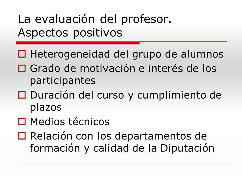 La evaluación del profesor. Aspectos positivos