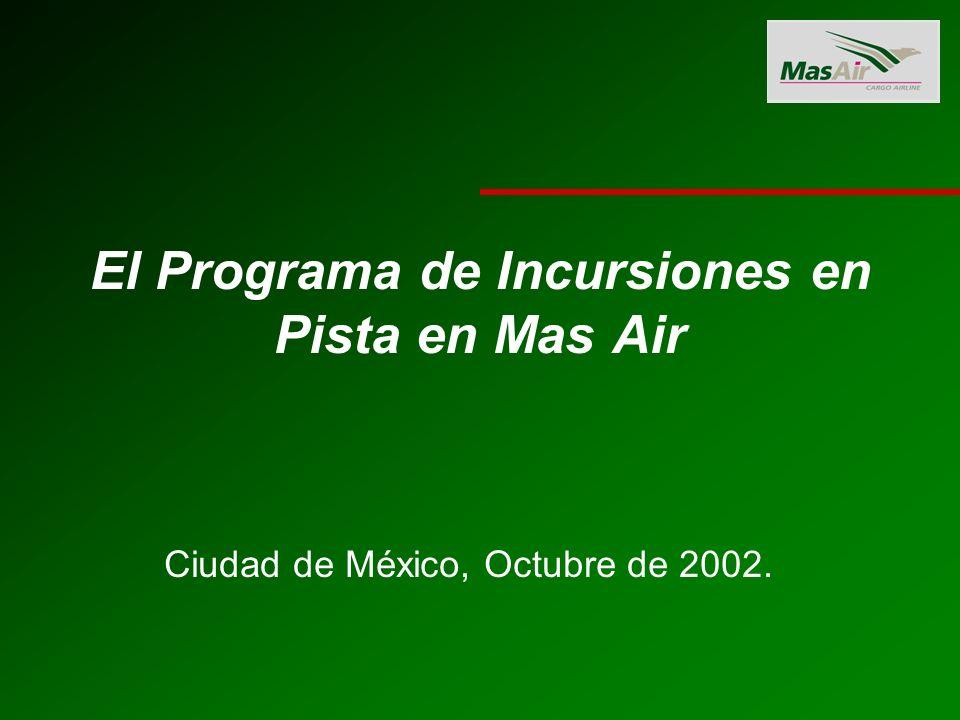 El Programa de Incursiones en Pista en Mas Air