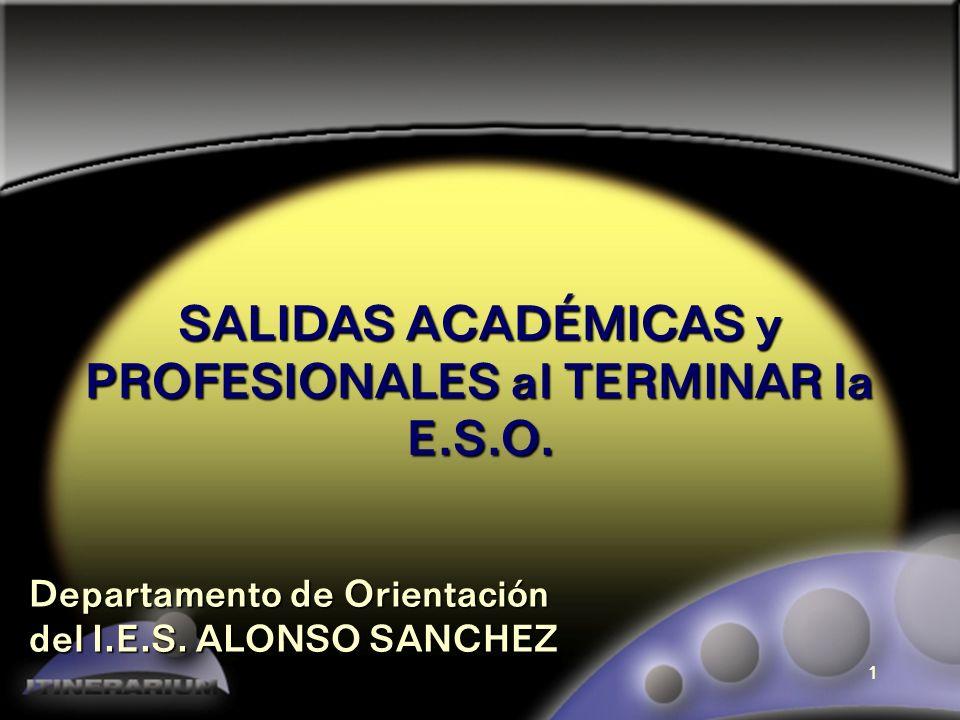 SALIDAS ACADÉMICAS y PROFESIONALES al TERMINAR la E.S.O.