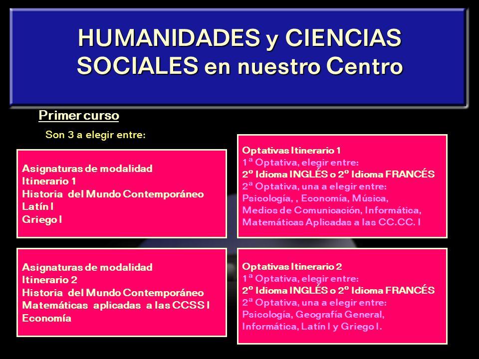 HUMANIDADES y CIENCIAS SOCIALES en nuestro Centro